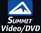 Summit Video-DVD